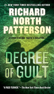 Degree of Guilt By Patterson, Richard North