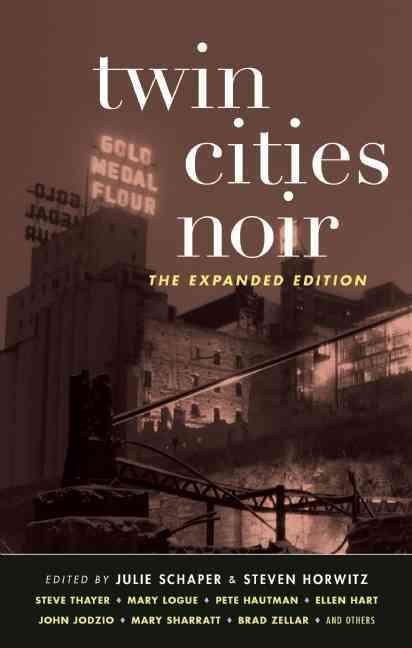 Twin Cities Noir By Schaper, Julie (EDT)/ Horwitz, Steven (EDT)